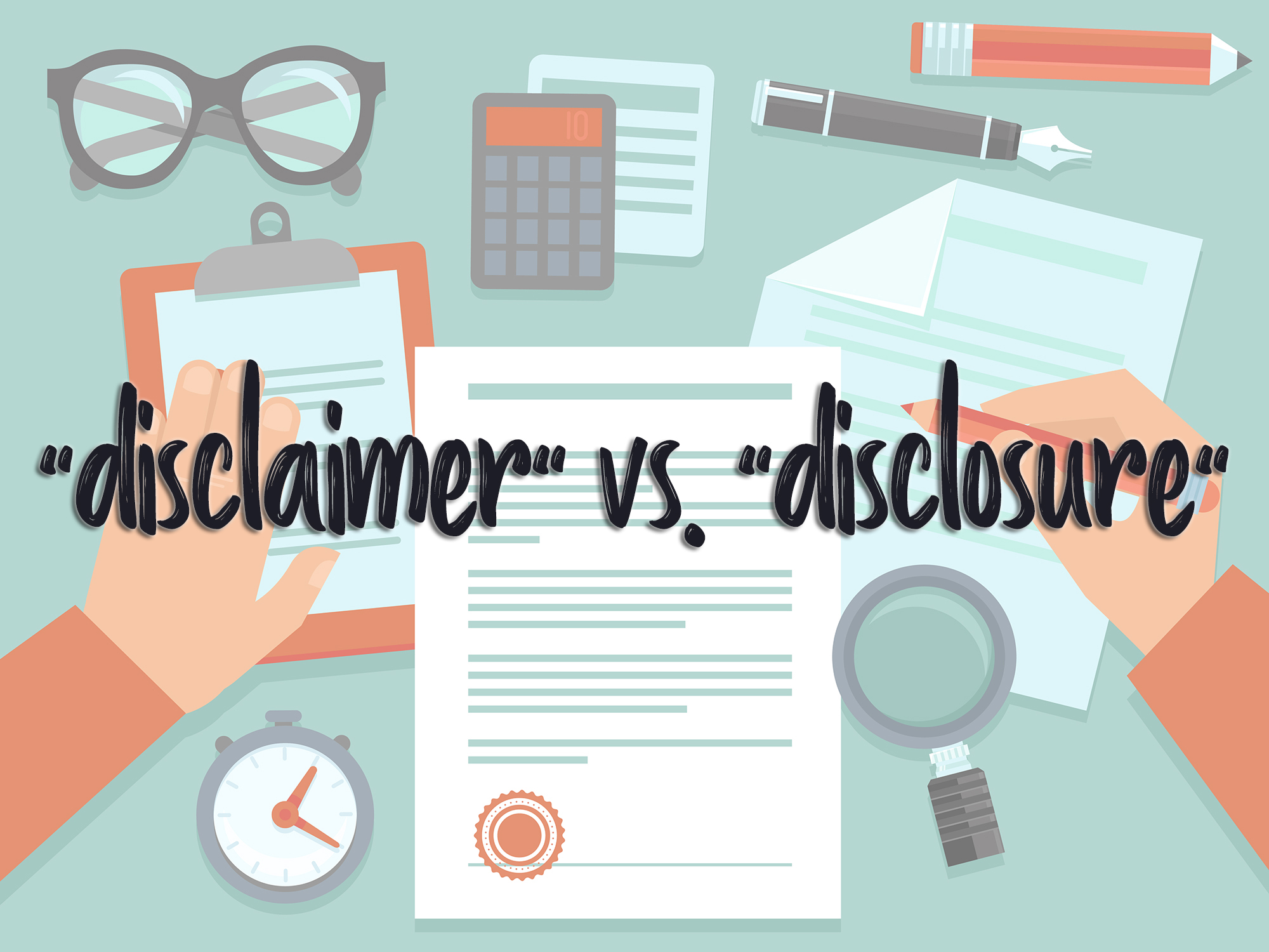 Disclaimer vs. Disclosure