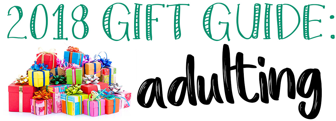 Holiday Gift Guide: Adulting