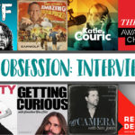 My Podcast Obsession: Interview Podcasts