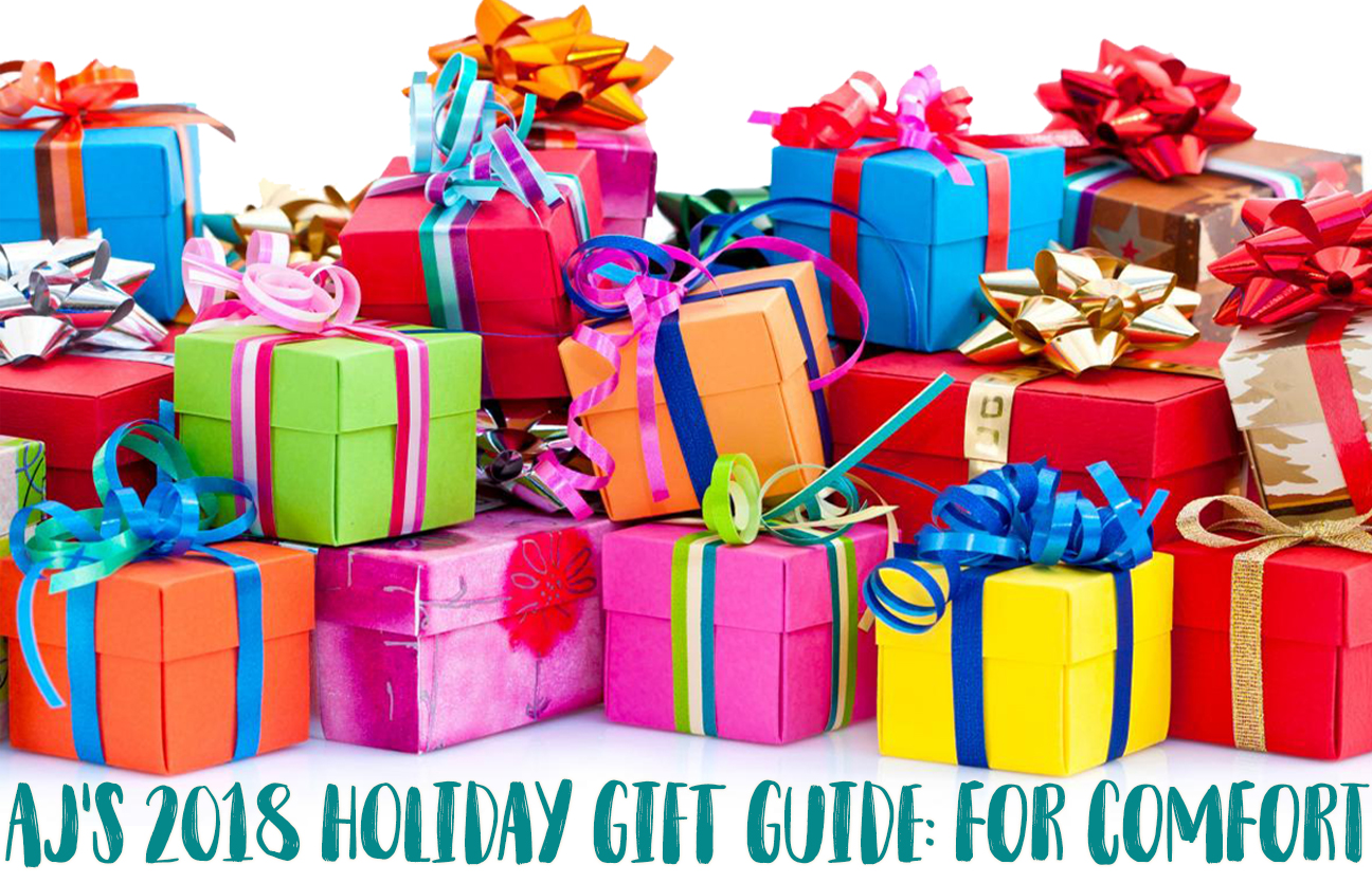 AJ's 2018 Holiday Gift Guide: Part III - Gifts for Comfort